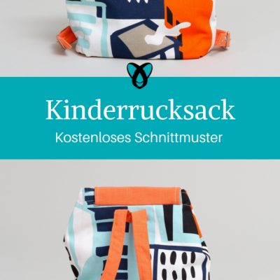 kinderrucksack nähen kostenloses Schnittmuster kostenlose Nähanleitung Kindergartentasche Rucksack für Kinder Nähen fürs Kind