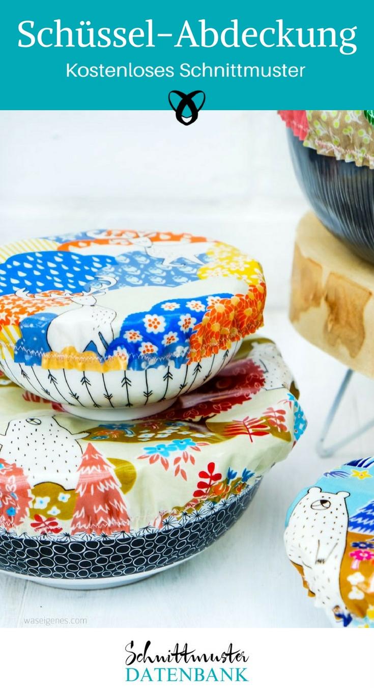Schüssel-Abdecckung Nähen plastikfrei Nähen für die Küche Küchenzubehör kostenloses Schnittmuster