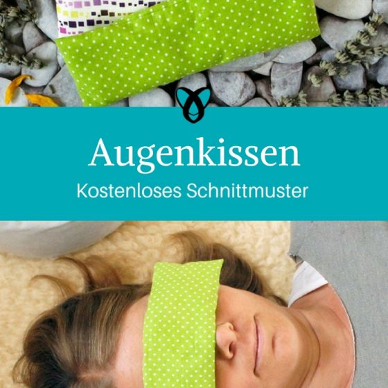 Augenkissen Kissen für die Augen Geschenke für Frauen kostenlose Schnittmuster Gratis-Nähanleitung
