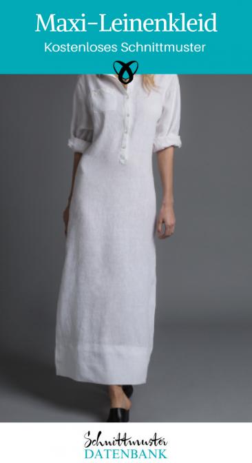Maxi-Leinenkleid Kleid Sommerkleid Bekleidung für Damen Nähen mit Leinen kostenlose Schnittmuster Gratis-Nähanleitung