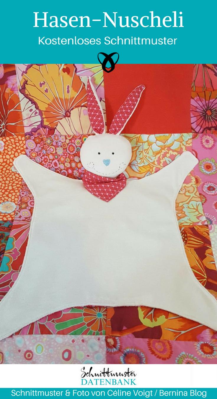 Hasen-Nuscheli Schnuffeltuch Geschenke zur Geburt Nähen für Babies kostenlose Schnittmuster Gratis-Nähanleitung