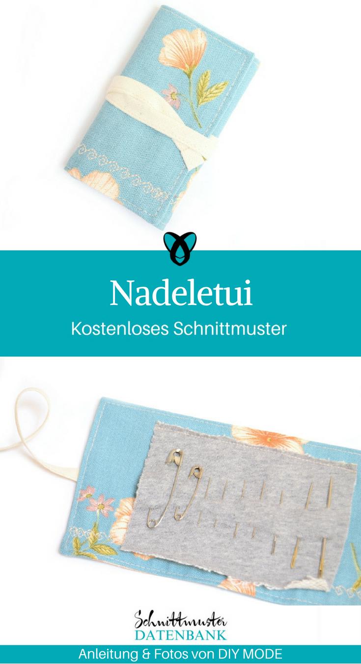 Nadeletui Aufbewahrung für Nadeln Geschenke für Nähbegeisterte Kleine Geschenke nähen kostenlose Schnittmuster Gratis-Nähanleitung