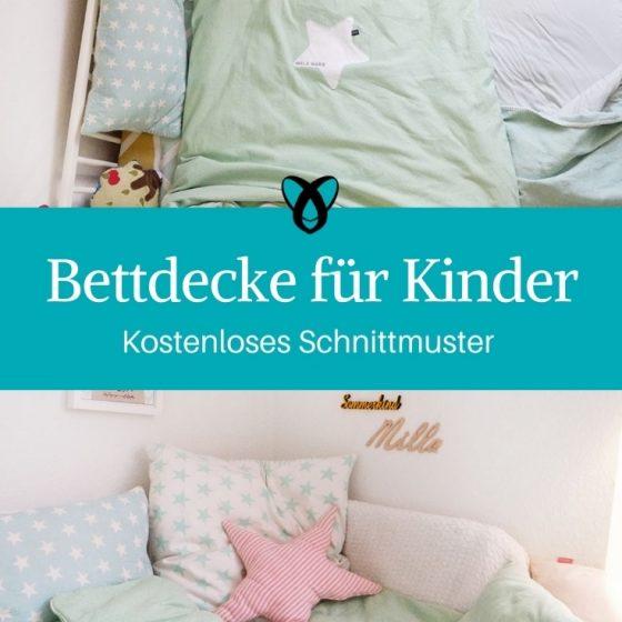 Bettdecke für Kinder selbst naehen gratis Anleitung