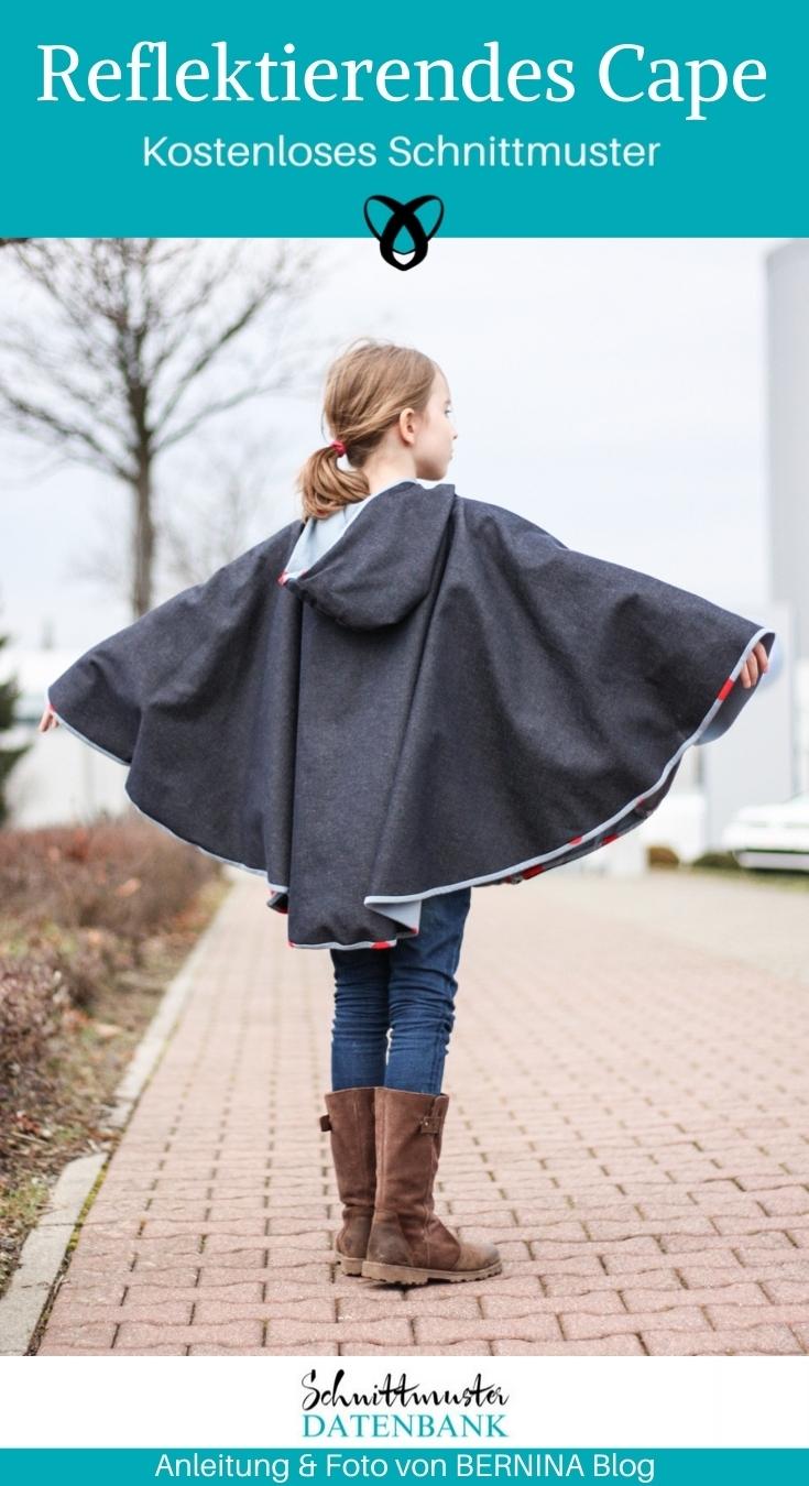 Reflektierendes Cape für Kinder Umhang mit Kapuze nähen Schnittmuster kostenlos gratis Anleitung Idee Nähidee Geschenk Geschenkidee Freebie Freebook