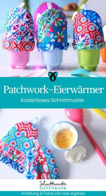 Patchwork Eierwärmer aus Stoff Ostern Osterdeko nähen Schnittmuster kostenlos gratis Osterideen Dekoideen Anleitung Idee Nähidee Freebie Freebook