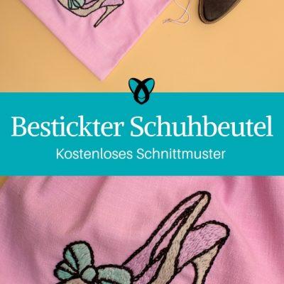 Bestickter Schuhbeutel Beutel Tasche für Schuhe nähen Schnittmuster kostenlos gratis Anleitung Idee Nähidee Geschenk Geschenkidee Freebie Freebook