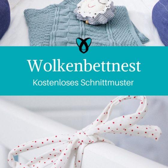 Bettnest Wolken Erstausstattung Baby Babybett Geschenke zur Geburt kostenlose Schnittmuster Gratis-Nähanleitung