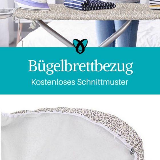 Bügelbrettbezug Nähen für Zuhause praktisches Nähen kostenlose Schnittmuster Gratis-Nähanleitung