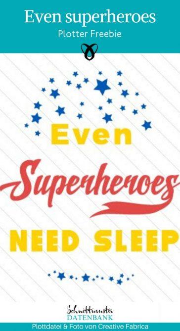 Plotter Freebie Superheroes Superhelden brauchen schlaf für Kinder Plottdatei kostenlose Schnittmuster Gratis-Nähanleitung