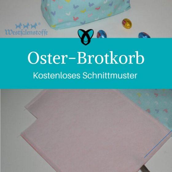 Brotkorb Ostern Osterbrotkorb Utensilo kostenlose Schnittmuster Gratis-Nähanleitung Ostern Osterfrühstück