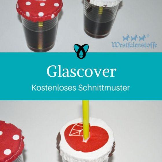 Glascover Glasabdeckung Nähen für Zuhause Grillen Grillsaison Gartenparty kostenlose Schnittmuster Gratis-Nähanleitung