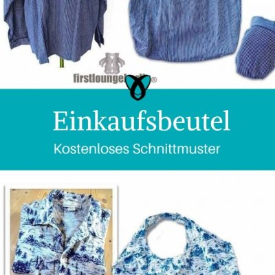 Einkaufsbeutel aus Hemd Upcycling Einkaufstasche Nachhaltigkeit kostenlose Schnittmuster Gratis-Nähanleitung