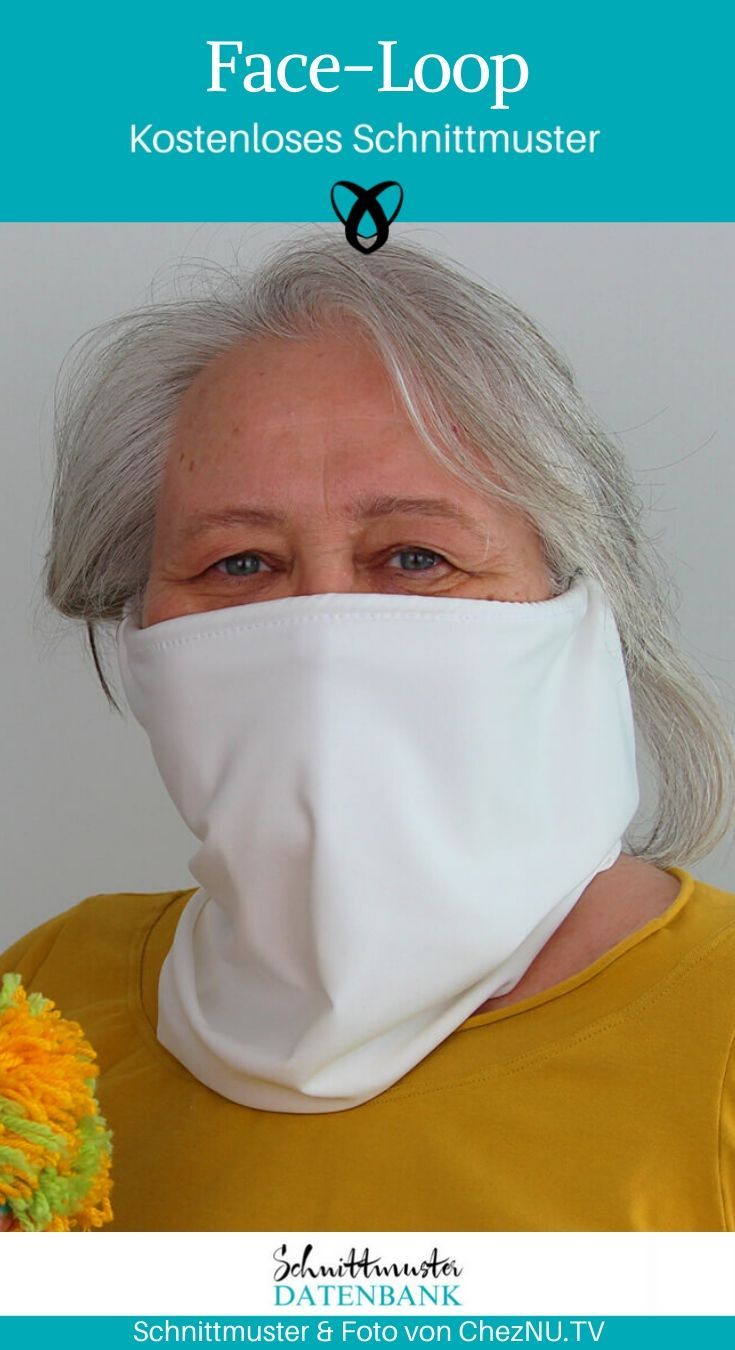 Face-Loop Gesichtsschutz Maske Corona Covid Behelfsmaske Mundschutz Mund Nasenmaske kostenlose Schnittmuster Gratis-Nähanleitung