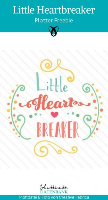 Little Heart Breaker Plotter-Freebie kostenlose Plottdatei kostenlose Schnittmuster Gratis-Nähanleitung