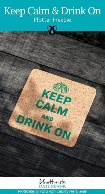 Keep Calm and drink on Plotter-Freebie kostenlose Schnittmuster Gratis-Nähanleitung