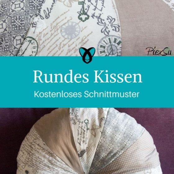 Rundes Kissen Patchworkkissen Nähen für Zuhause kostenlose Schnittmuster Gratis-Nähanleitung