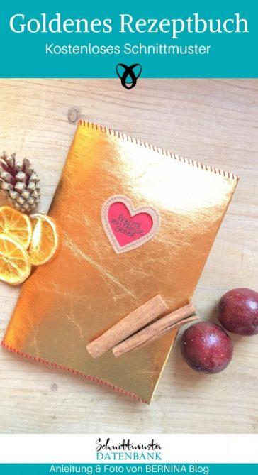 Goldenes Rezeptbuch Notizbuch Geschenk Für Mama für Oma kostenlose Schnittmuster Gratis-Nähanleitung