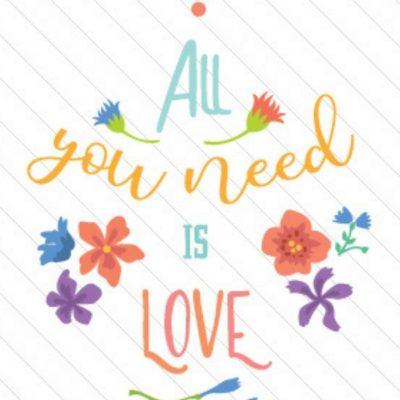 All you need is Love Plotter-Freebie kostenlose Plottdatei