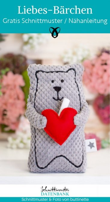 Liebes Bärchen kuscheltier Bär Plüschtier kleines Geschenk Liebe Valentin Botschaft kostenlose Schnittmuster Gratis-Nähidee