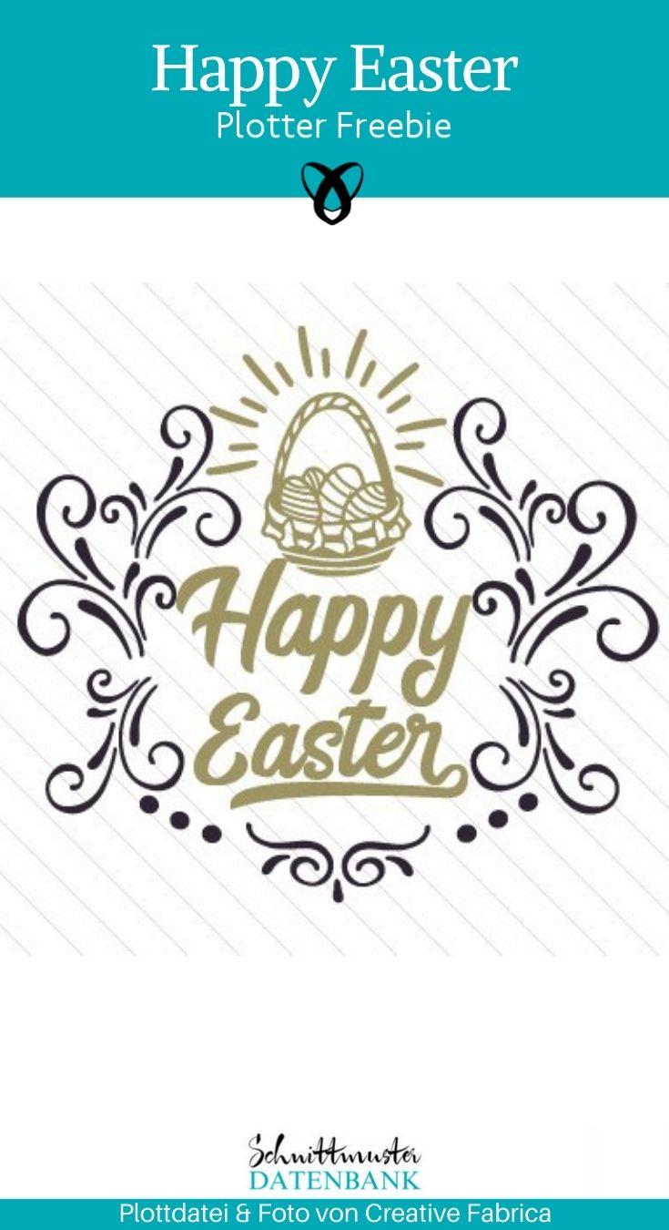 Plotter-Freebie Happy Easter Frohe Ostern kostenlose Plottdatei kostenlose Schnittmuster Gratis-Nähanleitung