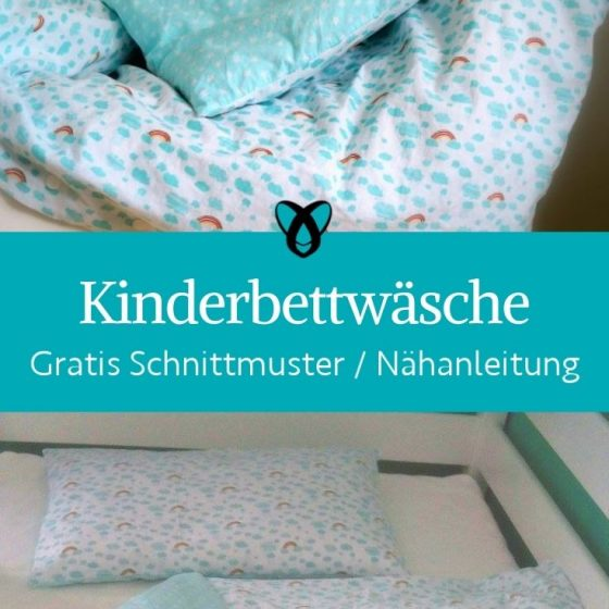 Kinderbettwaesche Kinderbett 100x135 selber naehen Kinderzimmer kostenlose Schnittmuster gratis naehanleitung