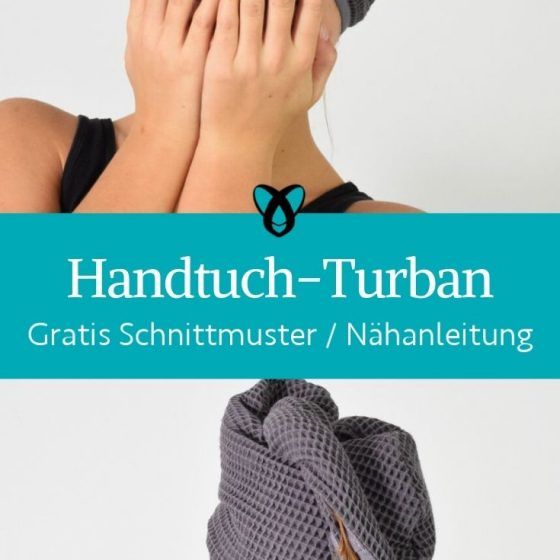 Handtuch turban dusch turban baden duschen haare trocknen handtuch kostenlose schnittmuster gratis naehanleitung