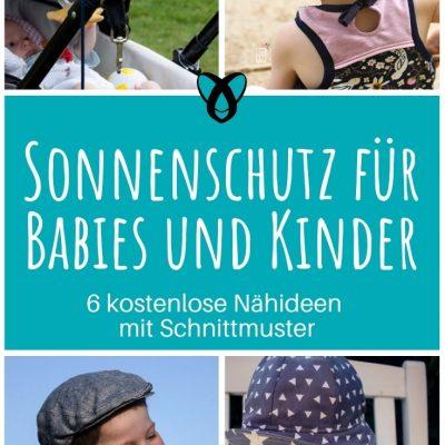 Sonnenschutz Sonnenhut Sonnensegel Sonnenschirm Babies Kleinkinder Kinder Sandkasten Sommer Sonnenbrand kostenlose schnittmuster gratis naehanleitung