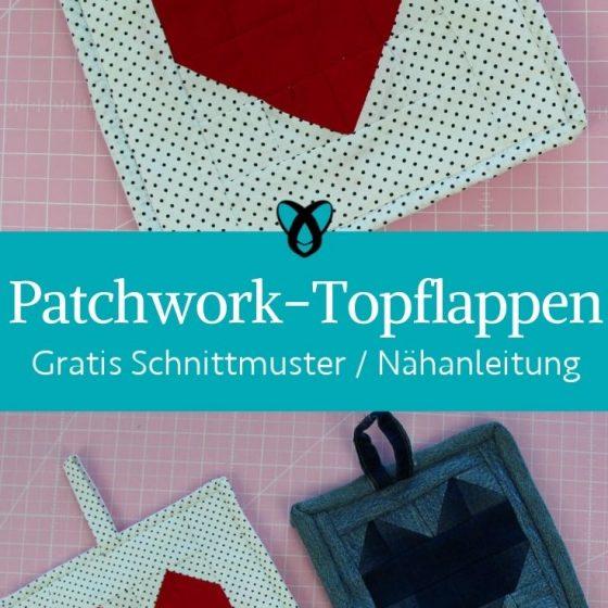 patchwork topflappen herz kueche kochen fuer mama geschenke muttertag kostenlose schnittmuster gratis naehanleitung