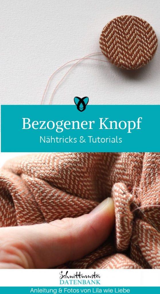 tutorial naehen bezogener knopf knopf mit stoff beziehen accessoires knoepfe kostenlose schnittmuster freebook gratis naehanleitung