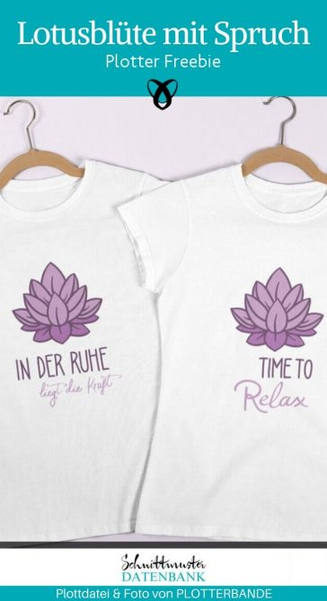 plotterfreebie lotusbluete relax ruhe yoga meditieren achtsamkeit kraft entspannen kostenlose plottdatei