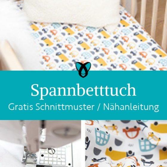 spannbetttuch babybett kinderbett bettzeug selber naehen bettlaken kostenlose schnittmuster freebook gratis naehanleitung
